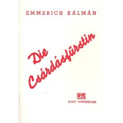 Kálmán, Emmerich: Die Csárdásfürstin : Libretto (dt)