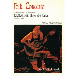 Schwab, Siegfried: Folk Concerto : Spielmaterial zur Ausgabe Folk Picking : f├╝r Finger-Style Guitar
