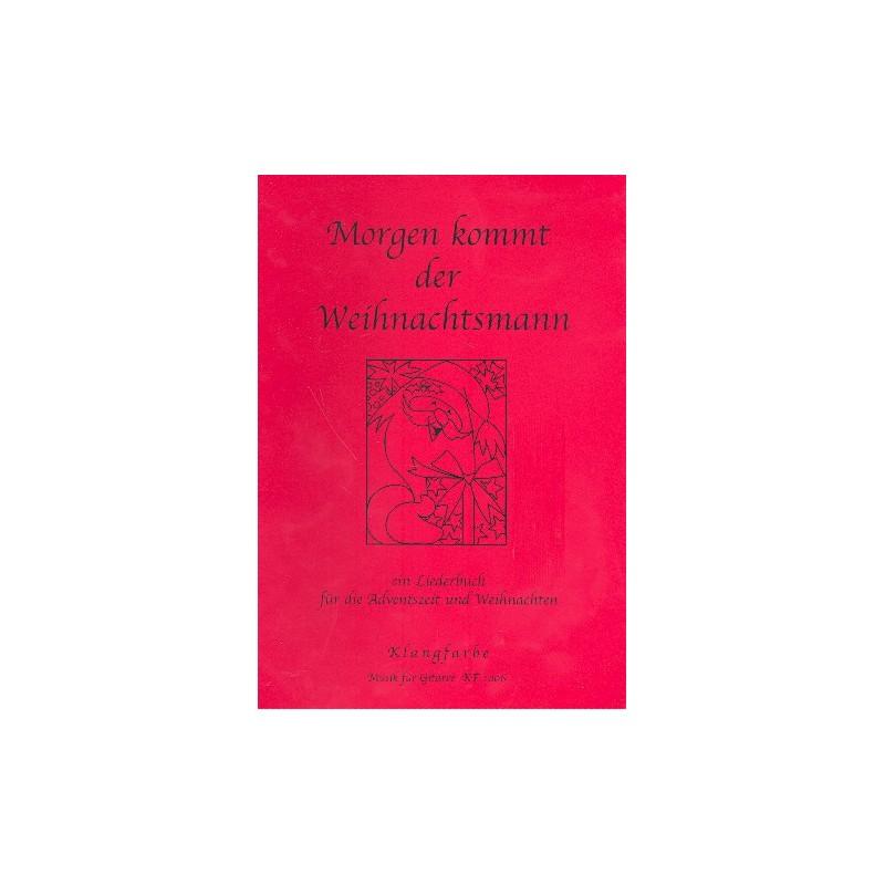 Morgen kommt der Weihnachtsmann (+CD) : für Gitarre (mit Text ...