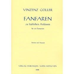 Goller, Vinzenz: Fanfaren zu festlichen Anlässen : für 4 Trompeten Partitur und Stimmen