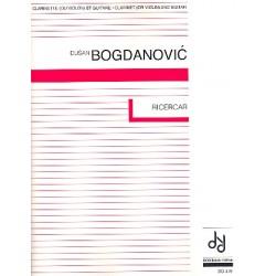 Bogdanovic, Dusan: Ricercar : für Klarinette (Violine) und Gitarre, Partitur und Stimmen Gerrits, Paul, ed