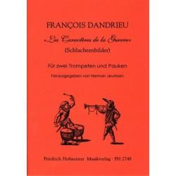 Dandrieu, Jean Francois: Les Caractères dela Guerre : für 2 Trompeten und Pauken Trompetenspielpartitur und Paukenstimme