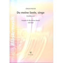Pfiester, J├╝rgen: Du meine Seele, singe : f├╝r 4 Trompeten, 4 Posaunen und Orgel Partitur und Stimmen