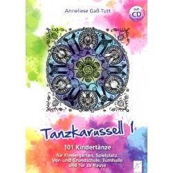 Gass-Tutt, Anneliese: Tanzkarussell Band 1 : 101 Kindertänze