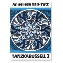 Gass-Tutt, Anneliese: Tanzkarussell 2 : 101 Tänze für junge Leute ab 10 Jahre