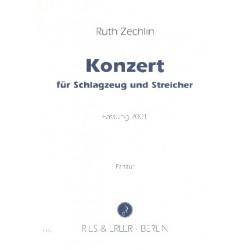 Zechlin, Ruth: Konzert : f├╝r Schlagzeug und Streicher Partitur