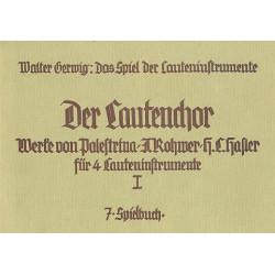 Gerwig, Walter: Das Spiel der Lauteninstrumente 7 Der Lautenchor 1 Spielbuch (Verlagskopie)