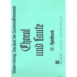 Gerwig, Walter: Choral und Laute : Spielbuch 12