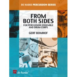 Bomhof, Gert: From both Sides : for percussion ensemble and drum corps, score and parts