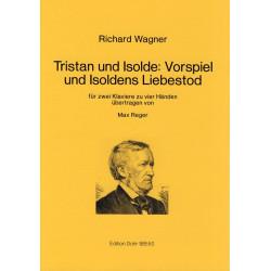 Wagner, Richard: Vorspiel und Isoldens Liebestod : für 2 Klaviere zu 4 Händen aus Tristan und Isolde