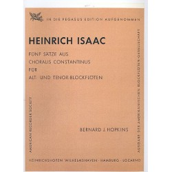 Isaac, Heinrich: 5 Sätze aus Choralis Constantinus für 2 Blockflöten (AT) Spielpartitur