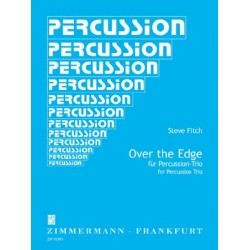 Fitch, Steve: Over the Edge : für Percussion-Trio 3 Partituren