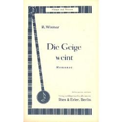Wismar, R.: Die Geige weint für Violine und Salonorchester Pianodirektion und Stimmen