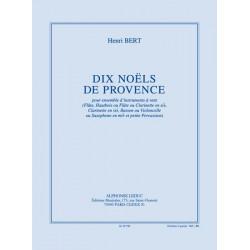 Bert, Henry: 10 Noels de Provence : pour ensemble d'instruments a vent partition et parties