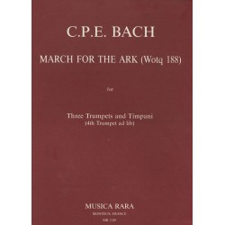 Bach, Carl Philipp Emanuel: March for the Ark (Wq188) : for 3 trumpets and timpani (4th trumpet ad lib) score and parts