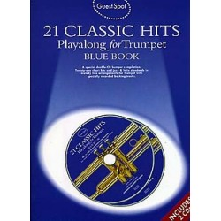 21 Classic Hits (+CD) : for trumpet Guest Spot Playalong