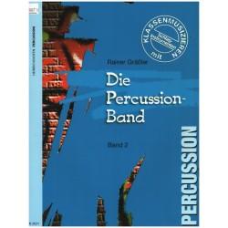 Gräßler, Rainer: Die Percussion-Band Band 2 : Klassenmusizieren mit Percussionsinstrumenten