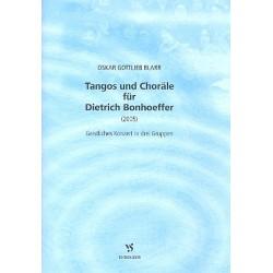 Blarr, Oskar Gottlieb: Tangos und Choräle für Dietrich Bonhoeffer : für Sopran, Bariton und Instrumente Partitur