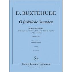 Buxtehude, Dieterich: O fröhliche Stunden BuxWV84 : für Sopran, 2 Violinen, Violoncello (Viola da gamba) und Bc, Partitur und