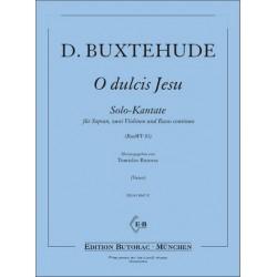 Buxtehude, Dieterich: Oh dulcis Jesu BuxWV83 : für Sopran, 2 Violinen und Bc Partitur und Stimmen