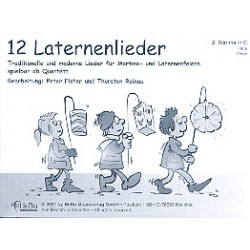 12 Laternenlieder : für 4-stimmiges Bläser-Ensemble 2.Stimme in C (Flöte, Oboe)