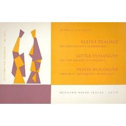 Praag, Henri C. van: Kleine Dialoge : f├╝r 2 Melodieinstrumente Spielpartitur