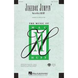 Huff, Mac: Jukebox Jumpin' : for mixed chorus (SAB) and piano