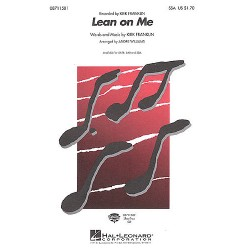 Franklin, Kirk: Lean on me : for female chorus (SSA) and piano