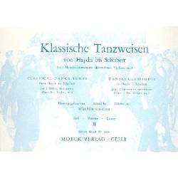 Klassische Tanzweisen von Haydn bis Schubert Heft 2 : für zwei Melodie- instrumente Kleine Ausgabe