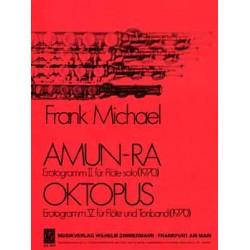 Michael, Frank: Amun-Ra und Oktopus : für Flöte solo und Flöte und Tonband