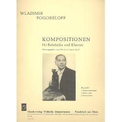 Pogoreloff, Wladimir: Kompositionen Band 1: für Balalaika und Klavier