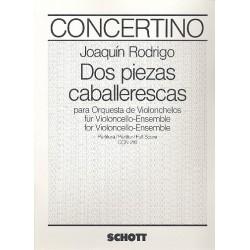 Rodrigo, Joaquin: 2 piezas caballerescas : f├╝r Violoncelloensemble Partitur