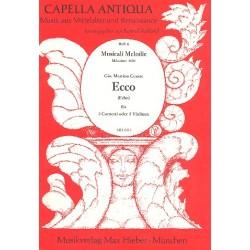 Cesare, Giovanni Martino: Ecco : für 3 Cornetti (3 Violinen) Stimmen Capella antiqua Band 6