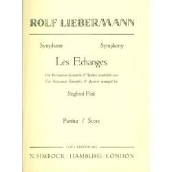 Liebermann, Rolf: Symphonie les echanges : für Percussion-Ensemble Partitur (Verlagskopie)