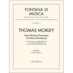 Morley, Thomas: 6 Bicinien (Fantasien) : für 2 Instrumente in wechselnden Besetzungen, Partitur