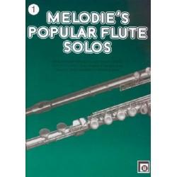 Melodie's popular Flute Solos Band 1 : Die schönsten Melodien in leichtester Spielart