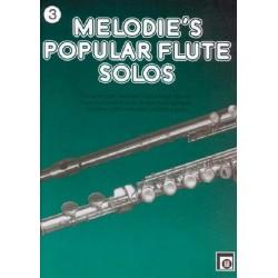 Melodie's popular Flute Solos Band 3 : Die schönsten Melodien in leichtester Spielart
