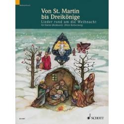 Von St. Martin bis Dreikönige : Lieder rund um die Weihnacht für Klavier (Keyboard)