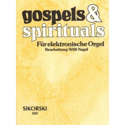 Gospels and Spirituals : für E-Orgel