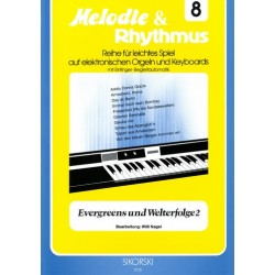 Evergreens und Welterfolge Band 2 : f├╝r E-Orgel / Keyboard Melodie ├║nd Rhythmus Band 8