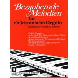 Bezaubernde Melodien : für E-Orgel