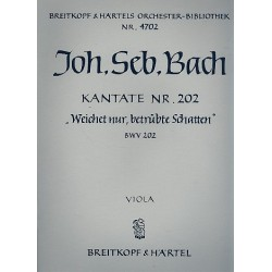 Bach, Johann Sebastian: Weichet nur betr├╝bte Schatten : Kantate Nr.202 BWV202 Viola