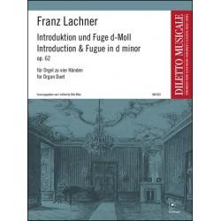 Lachner, Franz Paul: Introduction und Fuge d-Moll op.62 : für Orgel zu 4 Händen