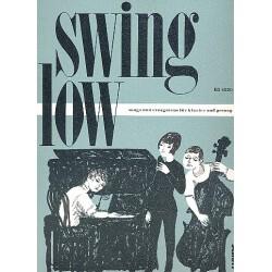 Swing low: Songs und Evergreens für Gesang und Klavier