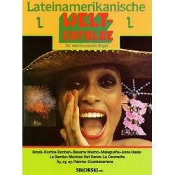 Lateinamerikanische Welterfolge 1 : f├╝r elektronische Orgel