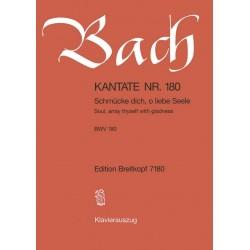 Bach, Johann Sebastian: Schmücke dich o liebe Seele : Kantate Nr.180 BWV180 Klavierauszug (dt/en)