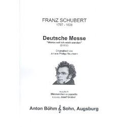 Schubert, Franz: Deutsche Messe Ausgabe B : für Männerchor a cappella Singpartitur
