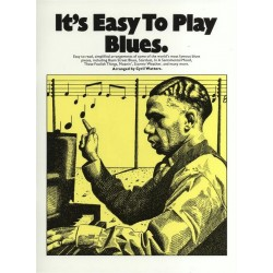 It's easy to play Blues: for piano