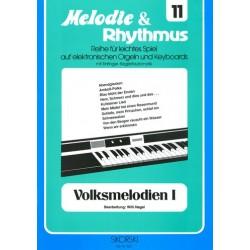 Volksmelodien Band 1: für E-Orgel / Keyboard Melodie und Rhythmus Band 11
