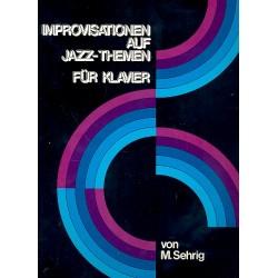 Sehrig, Maria: Jazz-Improvisationen : für Klavier